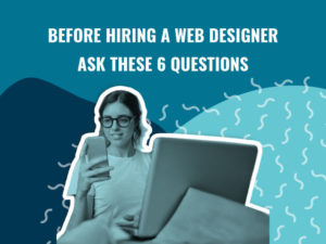 before hiring a web designer